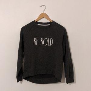 Rae Dunn Be Bold Graphic Charcoal Sweatshirt XS